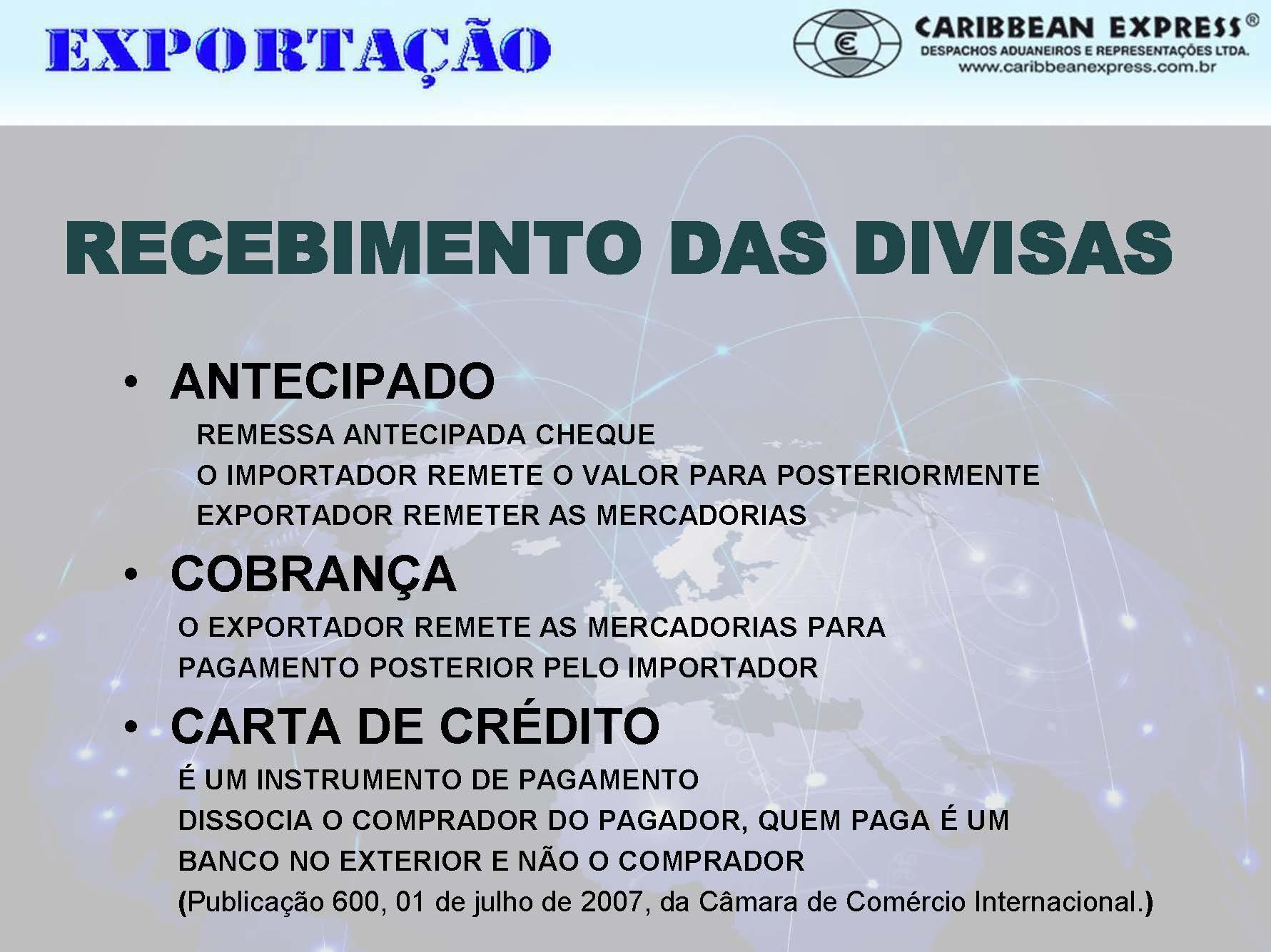 CIF = CUSTO DA MERCADORIA + FRETE + SEGURO